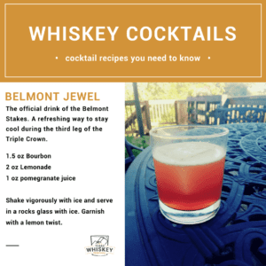 Belmont Jewel Whiskey Cocktail for the Texas Whiskey Festival